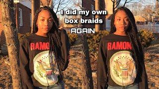 DOING MY OWN BOX BRAIDS... AGAIN! 😍
