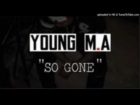"YOUNG M.A ""SO GONE FREESTYLE"""