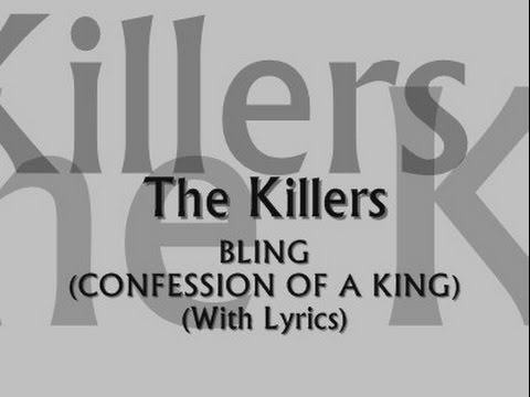 the-killers-bling-confession-of-a-king-with-lyrics-the-killers-lyrics