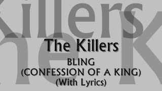 The Killers - Bling (Confession Of A King) (With Lyrics)