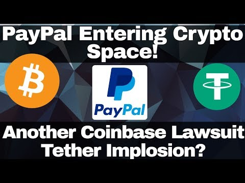 Crypto News | Paypal Entering Crypto Space! Another Coinbase Lawsuit. Tether Implosion?