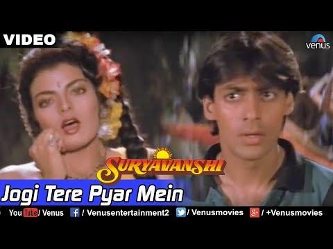 Jogi Tere Pyar Mein Full Video Song : Suryavanshi | Salman Khan, Sheeba |