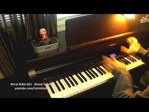 Mirai Nikki ED - Blood Teller (Piano Transcription)