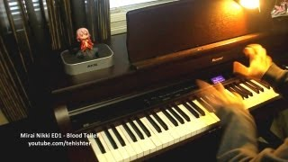 Mirai Nikki ED - Blood Teller (Piano Transcription)