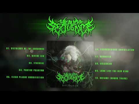 THE ALPHA SEQUENCE - HOLOGRAM [ALBUM 2017]