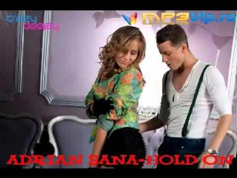 Adrian Sana Hold Onofficial radio version www mp3vip ro