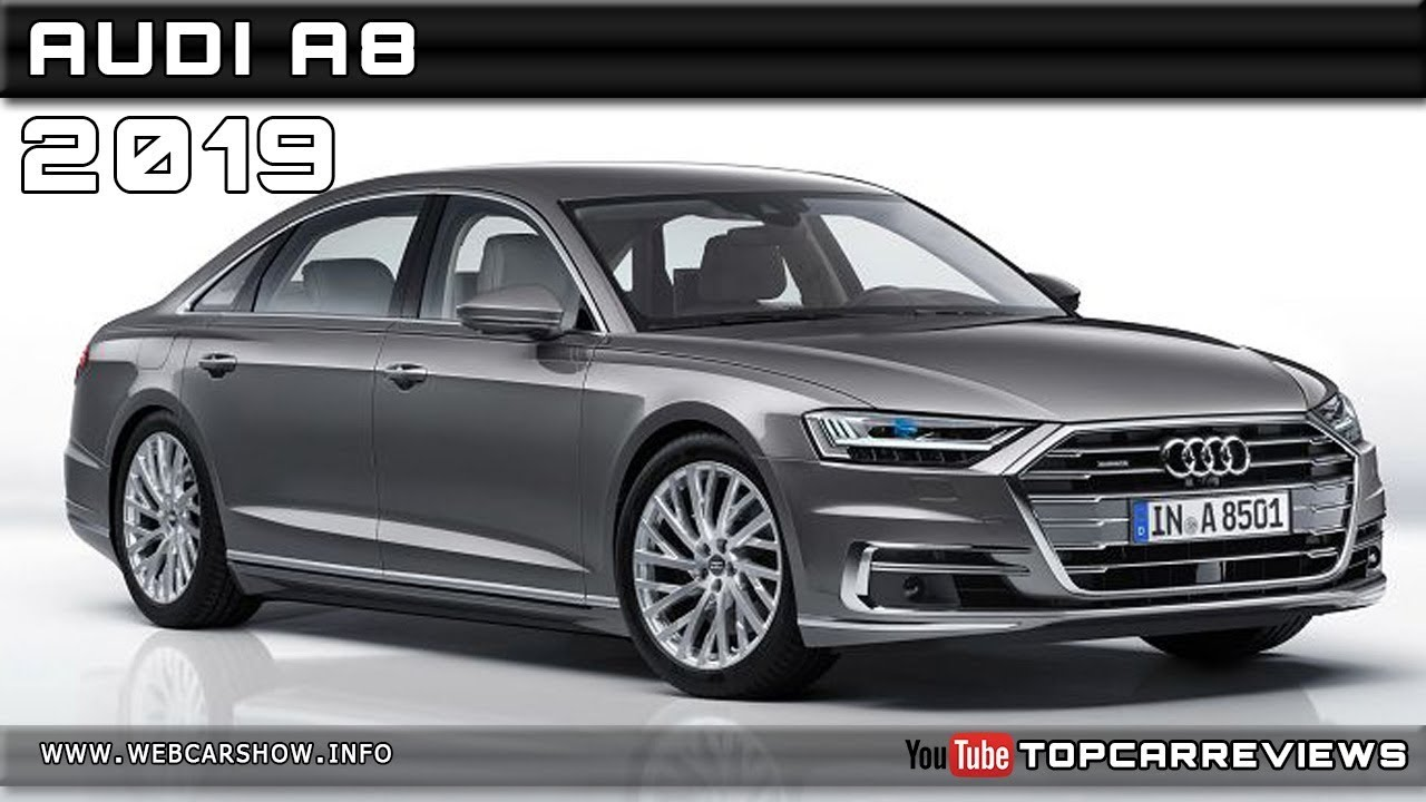 2019 Audi A8 Review Rendered Price Specs Release Date