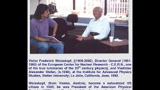 Victor (Viki) Frederick Weisskopf on Albert Einstein and Niels Bohr,[1992]. History of Physics