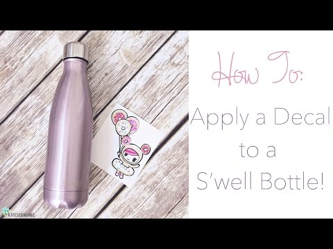How To: Apply a Decal to a S'well Bottle Tutorial!