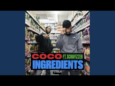 Ingredients (feat. Scrufizzer)