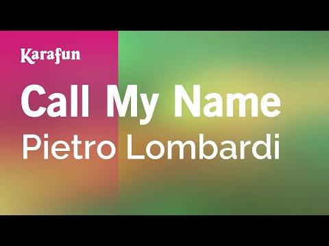 Karaoke Call My Name - Pietro Lombardi *