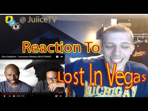 Juiicetv Reacts to Lost In Vegas | Chris Stapleton - Tennessee Whiskey (REACTION!!!)