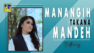 Download Tiffany - Managih Takana Mandeh Cipt  Andra Respati [Official Music Video]