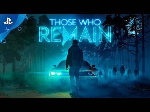 Those Who Remain – Launch Trailer | PS4