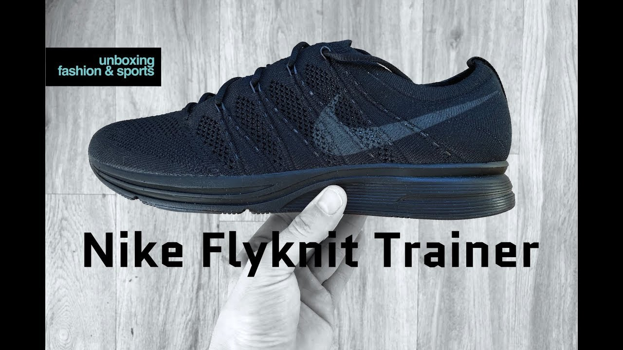 Nike Flyknit Trainer 'Triple Black' | UNBOXING & ON FEET | fashion shoes |  2018 | 4K - clipzui.com