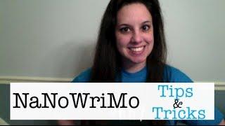 NaNoWriMo Tips and Tricks