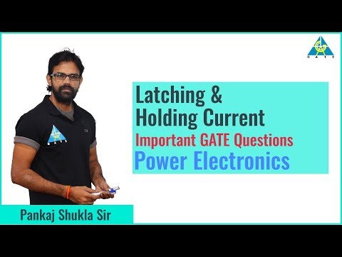Latching & Holding Current, Important GATE Questions | Power Electronics