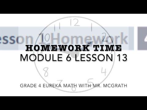 Eureka Math Homework Time Grade 4 Module 6 Lesson 13