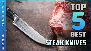 Top 5 Best Steak Knives Review in 2020