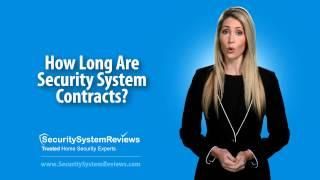 How Long Are Security System Contracts?