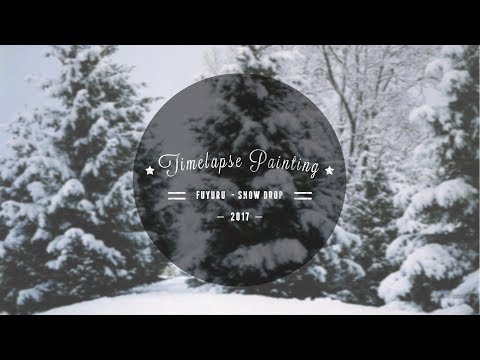 Timelapse Painting #7 (Fuyuru - Snow Drop) [Contest entry for Tsuchronicl]