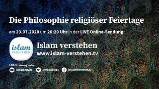 Islam Verstehen - Die Philosophie religiöser Feiertage