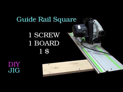 Guide Rail Square - DIY JIG