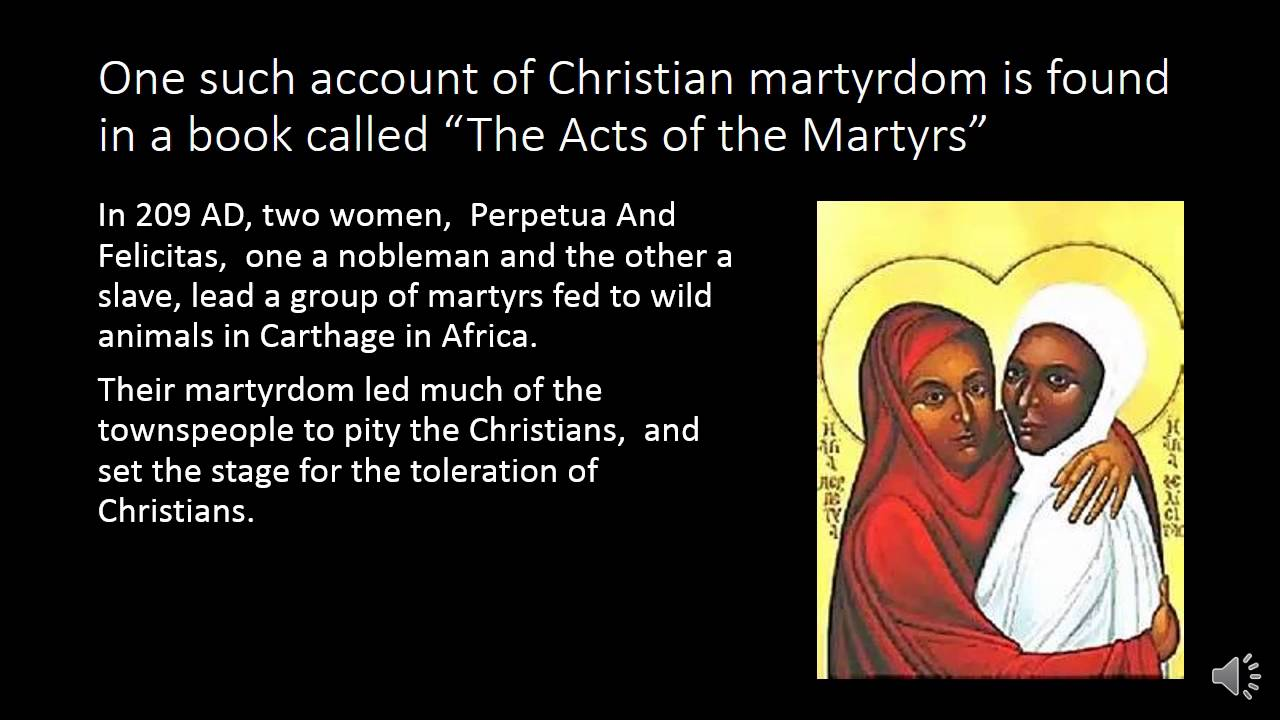 the martyrdoms of perpetua Perpetua succeeded in following the will of god and bring him glory by winning a martyr's crown despite her father how truly glorious would it be, if our children should do the same, if they are so called, because of our paternal examples.
