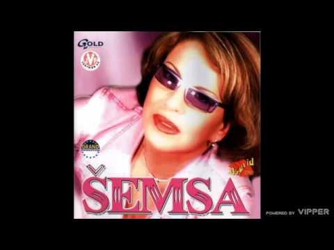 Download Šemsa Suljaković - Dosta mi je tebe - (Audio 2002)