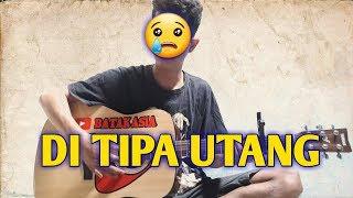DITIPA UTANG || cover BATAK ASIA