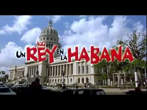 Un rey en La Habana 2005 Peliculas cubanas online