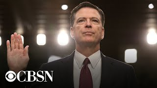 Watch live: Former FBI Director James Comey testifies at hearing on 2016 Russia investigation