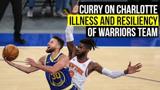 Curry on Charlotte illness and the Warriors' resiliency