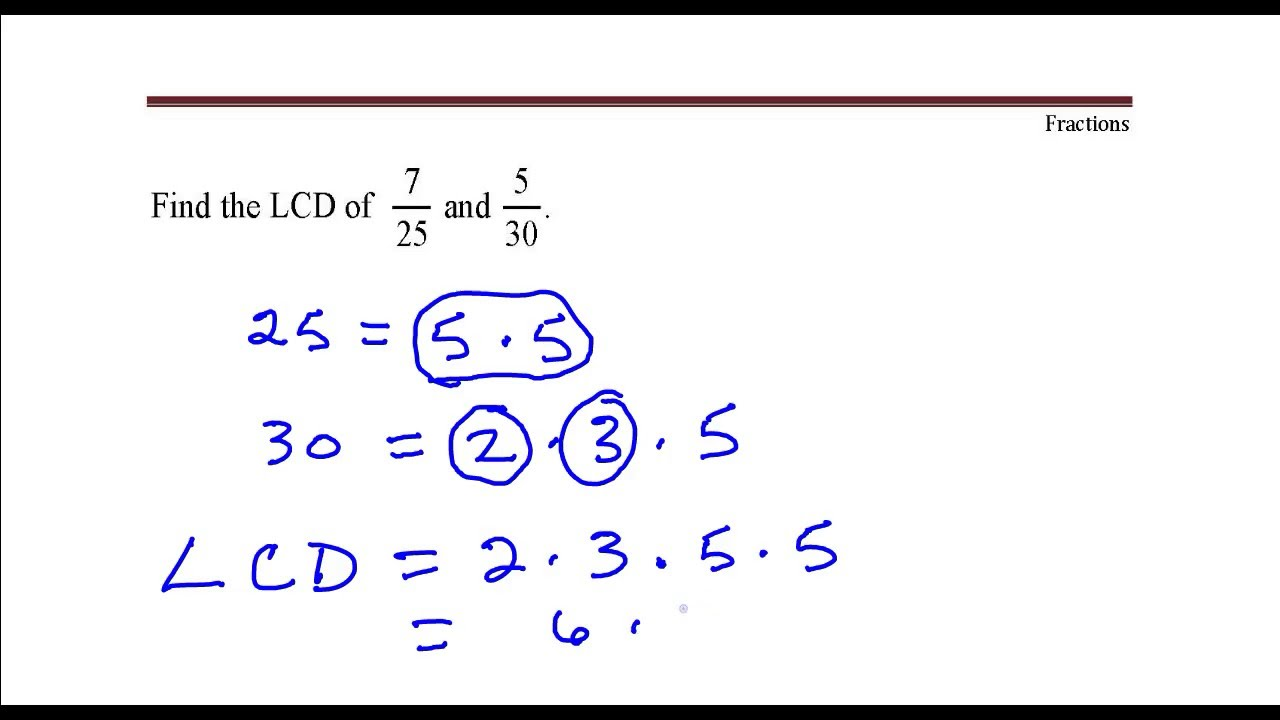 example of how to find the lcd of fractions with denominators 25 and