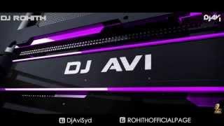 KANGNA (DR ZEUS) - DJ AVI (SYD) Feat. DJ ROHITH