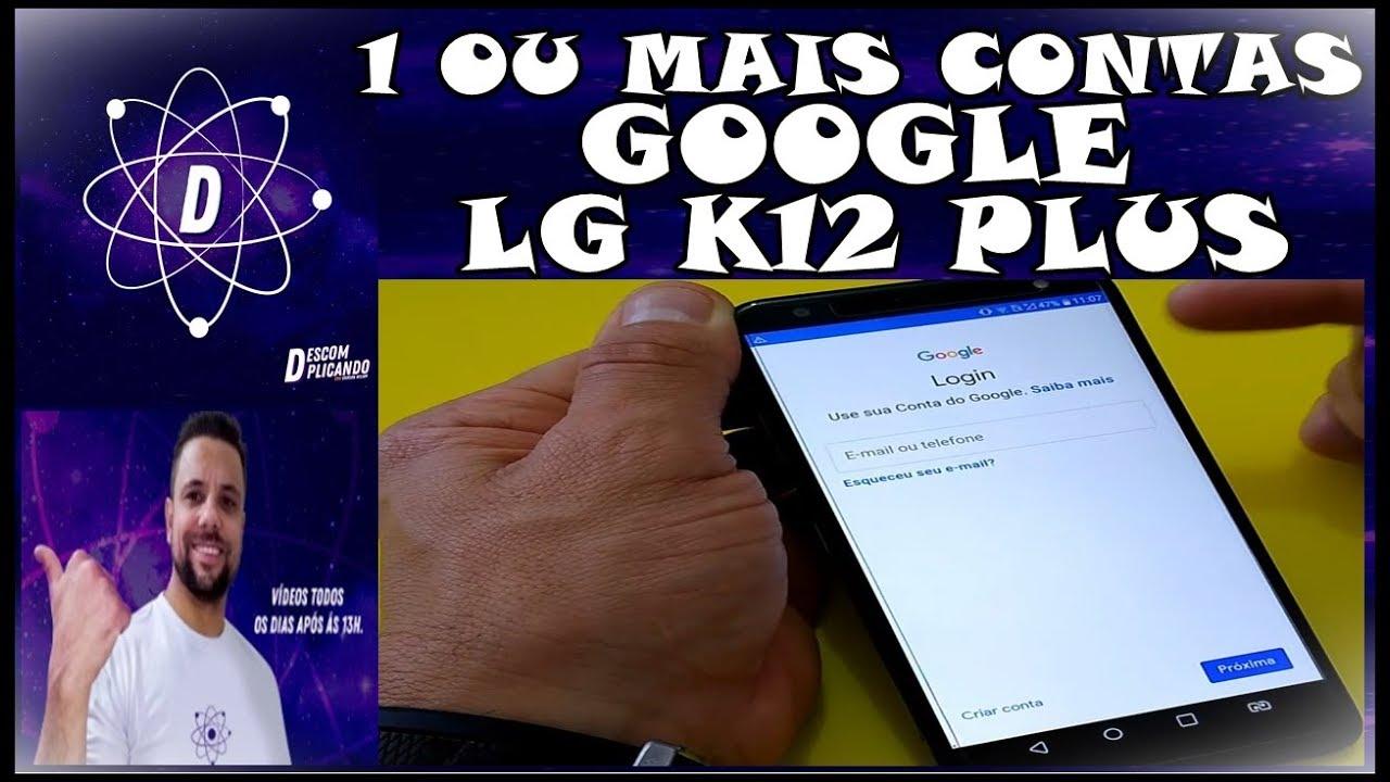 Como Configurar 1 Ou Mais Contas Google No Celular LG K12