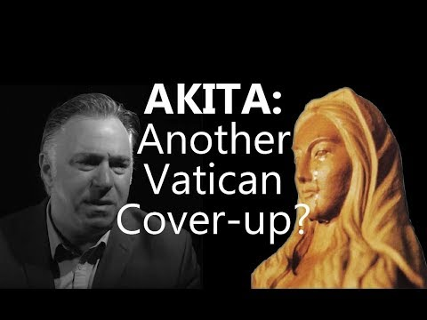 AKITA: Another Conspiracy to Silence the Mother of God