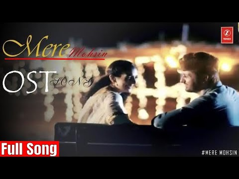 meray-mohsin-ost-|-by-palak-muchhal-|-nabeel-shaukat-|-z-series