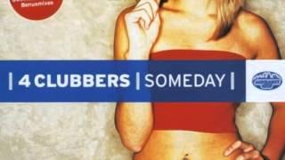 4 Clubbers - Someday (Club Radio Edit) (2002)