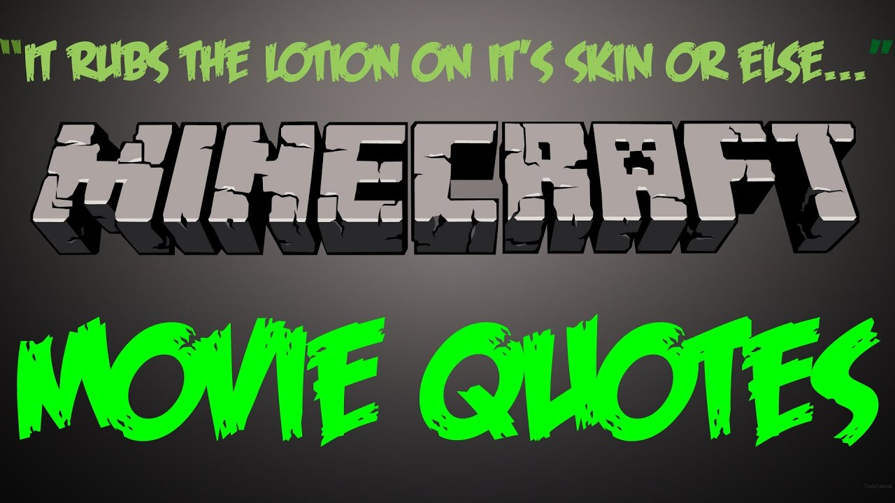 Apollo 13 Quotes Beautiful minecraft movie quotes - it rubs the lotion on the skin - youtube