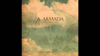 A.Armada - If You Only Knew What The Lost Soldiers Did To Me