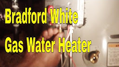 Bradford White Natural Gas Water Heater Won't Lite