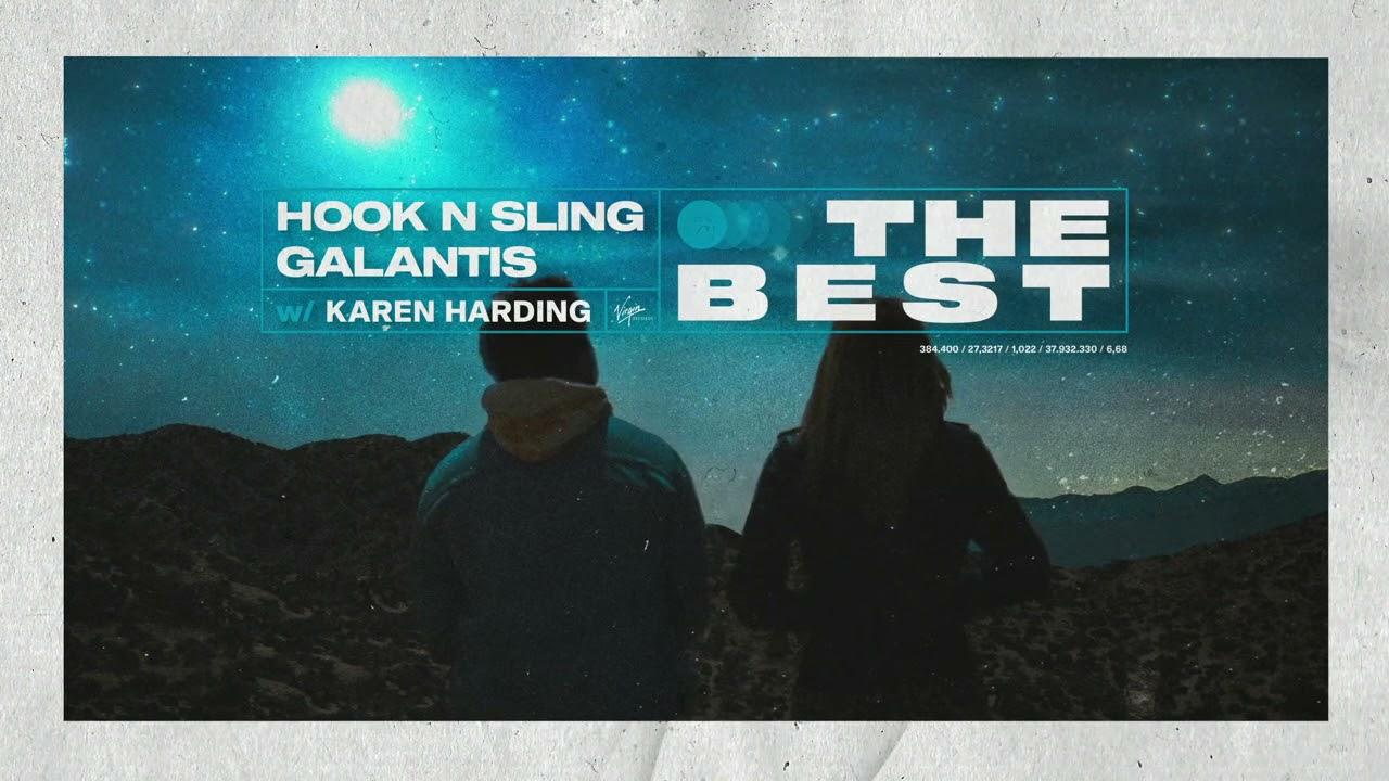 Hook N Sling & Galantis w/ Karen Harding - The Best (Official Visualizer)