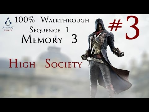 Assassin's Creed Unity - 100% Walkthrough Part 3 - Sequence 1 - Memory 3