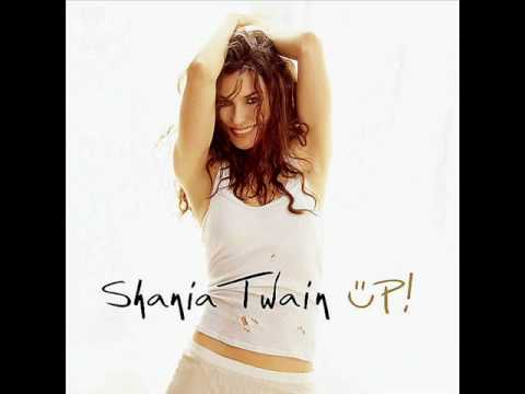 Shania Twain - What A Way To Wanna Be ! (Country)