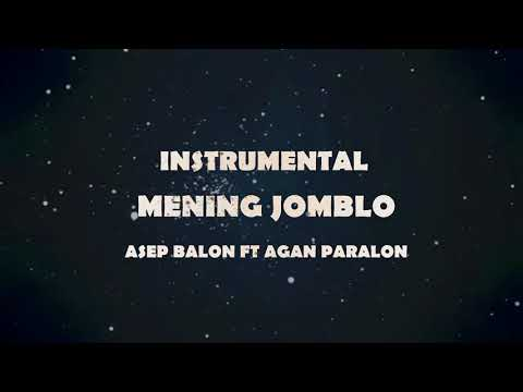 INSTRUMENTAL/KARAOKE ( MENING JOMBLO ) - ASEP BALON FT AGAN PARALON | PROD BY SHINE BEAT