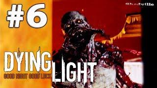 Dying Light (PS4) Прохождение игры #6: Первая ночь