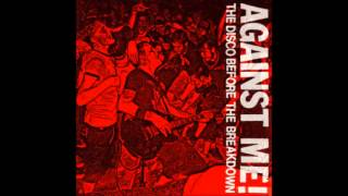 Against Me! - Tonight we