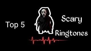Top 5 Best Scary Ringtones 2018 |Download Now|