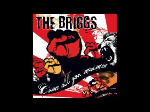 The Briggs - Come All You Madmen (Full Album)